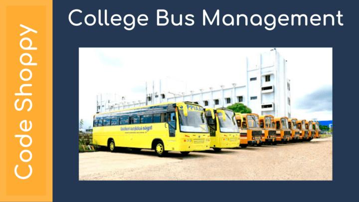 College Bus Management System - Dotnet C# Projects - Code Shoppy