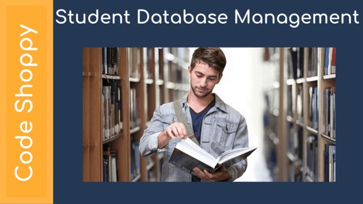 Student Database Management - Dotnet C# Projects - Code Shoppy