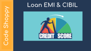 Loan EMI & CIBIL Score Management System
